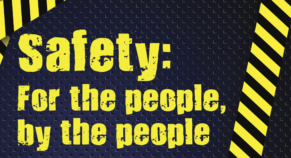 Safety is provided by people for people