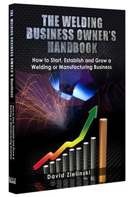 The welding business owners handbook