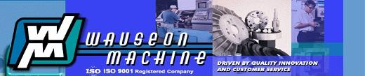 Wauseon Machine & Manufacturing Showroom